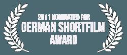 German Shortfilm Award 2011 - Nomination